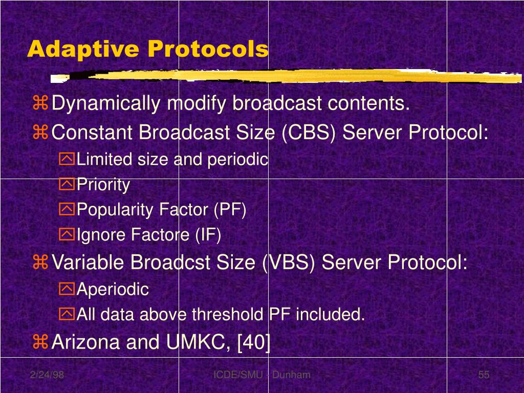 Adaptive Protocols