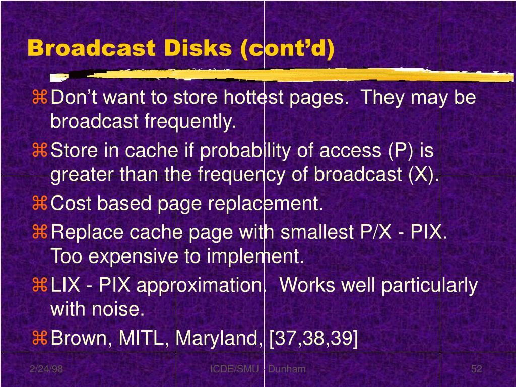 Broadcast Disks (cont'd)