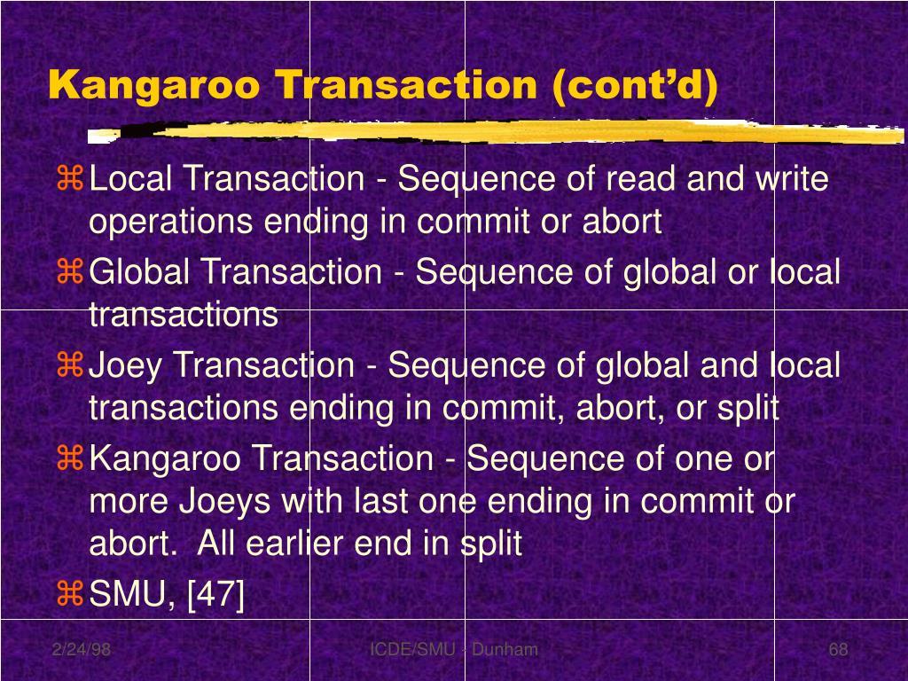 Kangaroo Transaction (cont'd)