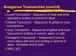 kangaroo transaction cont d