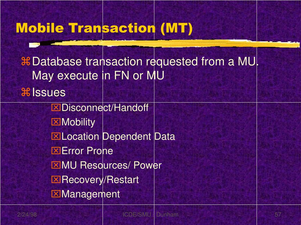 Mobile Transaction (MT)