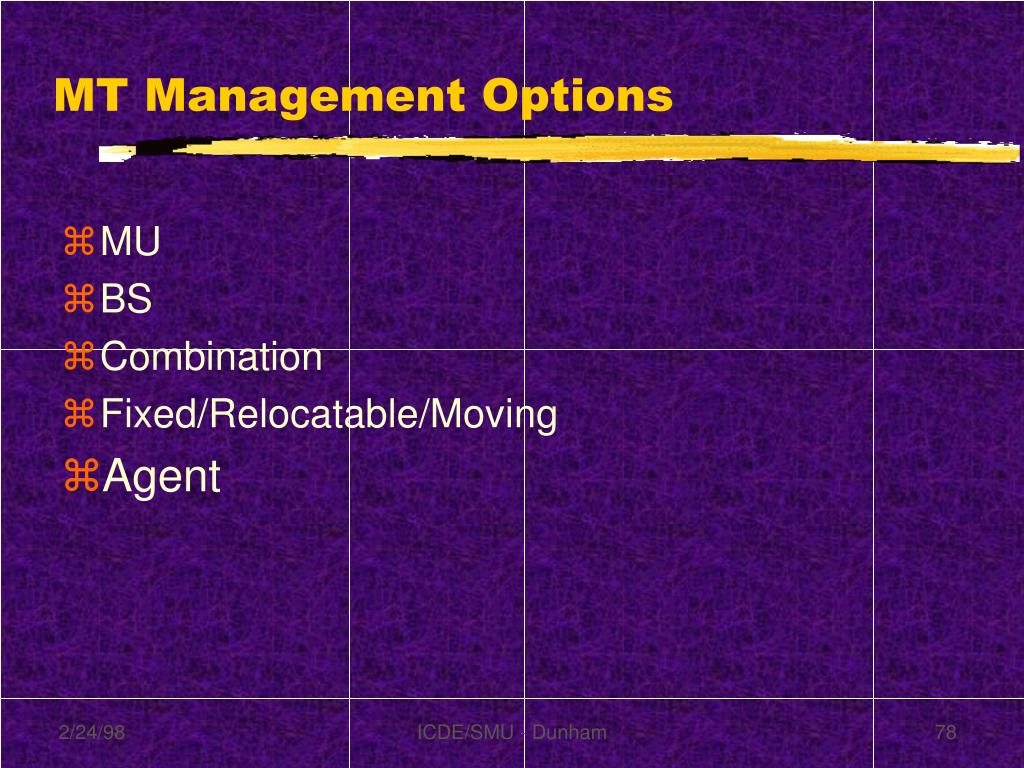 MT Management Options