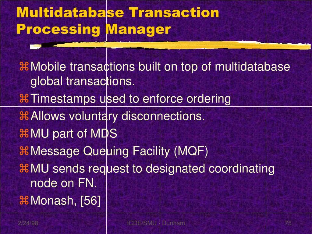 Multidatabase Transaction Processing Manager