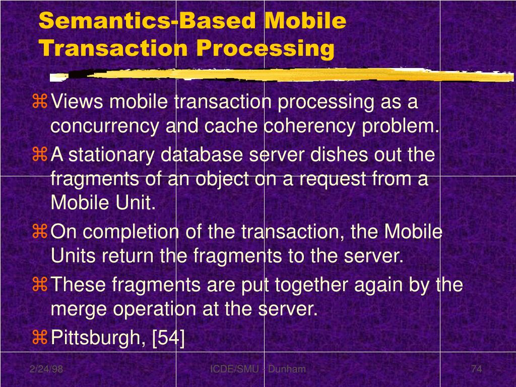 Semantics-Based Mobile Transaction Processing
