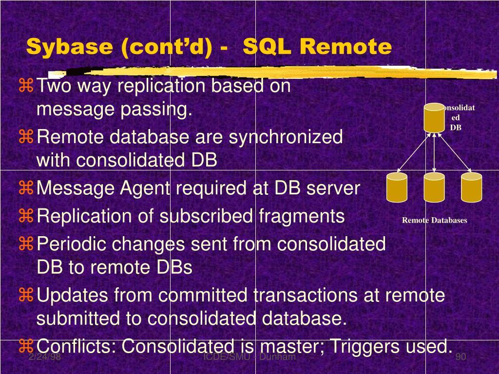 Sybase (cont'd) -  SQL Remote