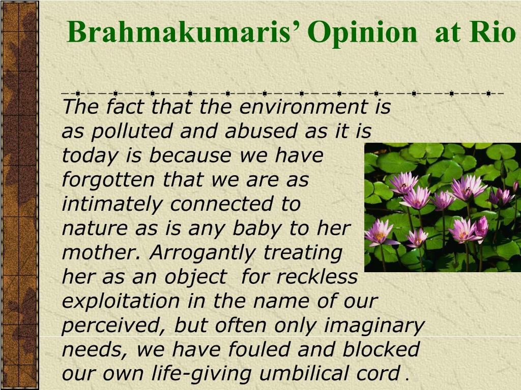 Brahmakumaris' Opinion  at Rio