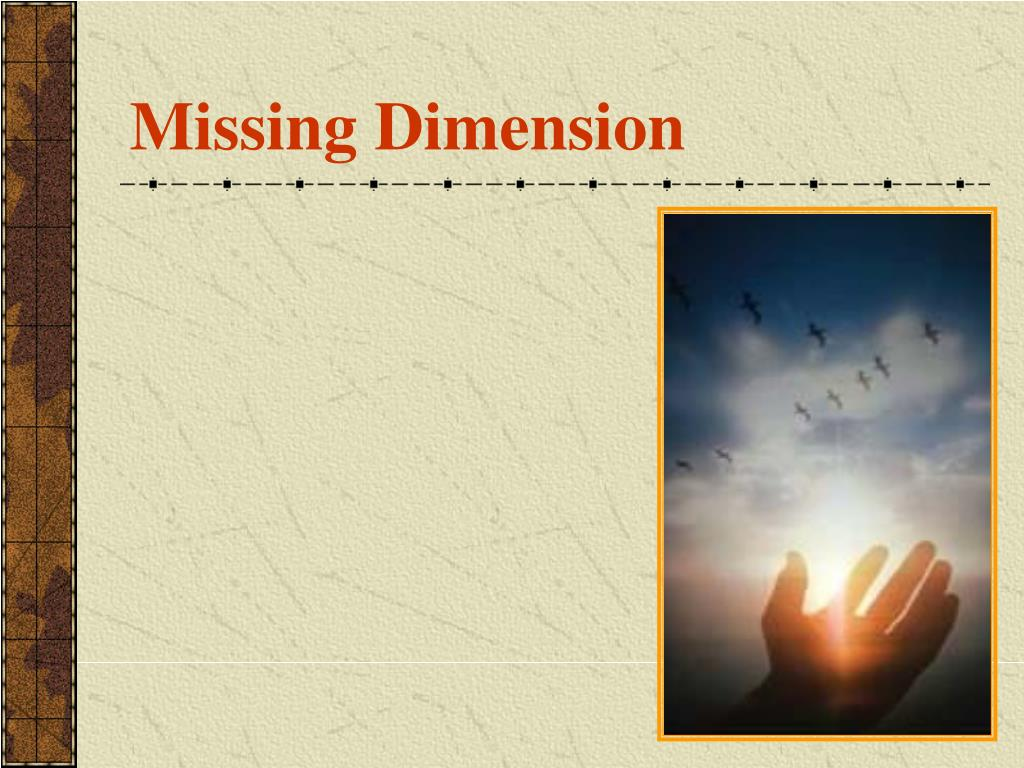 Missing Dimension