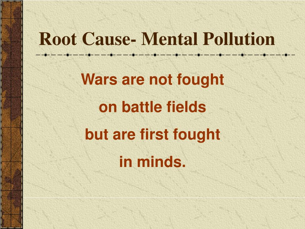 Root Cause- Mental Pollution