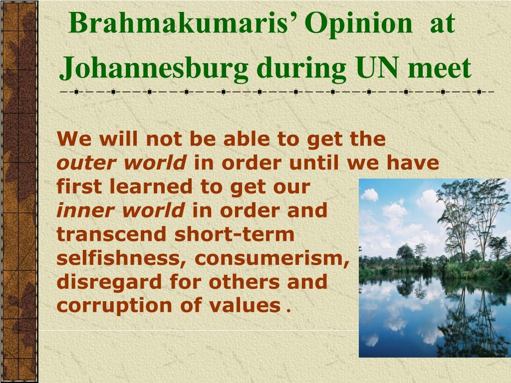Brahmakumaris' Opinion  at