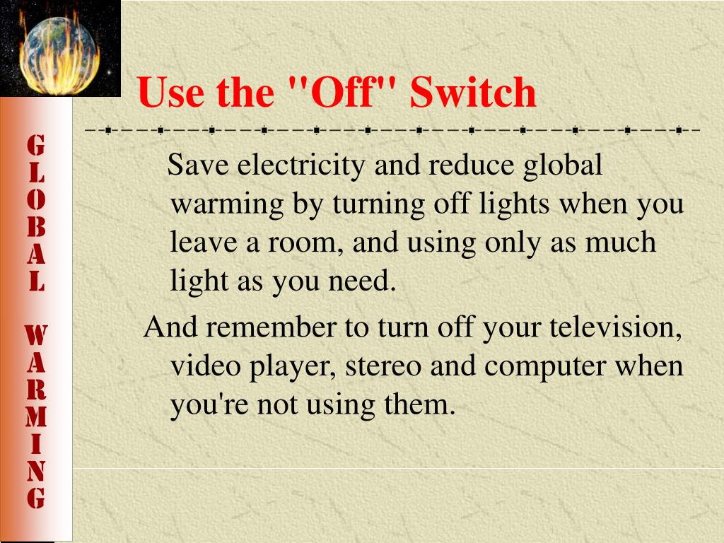 "Use the ""Off"" Switch"