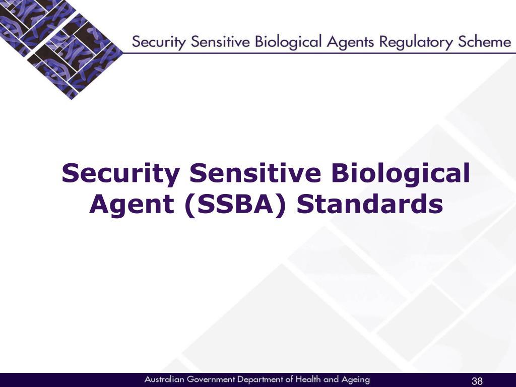 Security Sensitive Biological Agent (SSBA) Standards