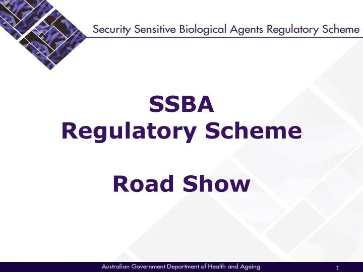 Ssba regulatory scheme road show l.jpg