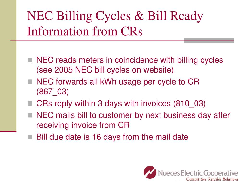 NEC Billing Cycles & Bill Ready Information from CRs