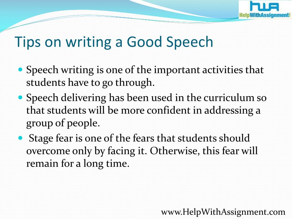 Tips on writing a Good Speech
