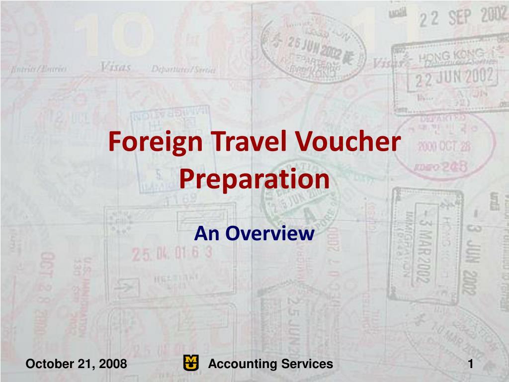 Foreign Travel Voucher Preparation