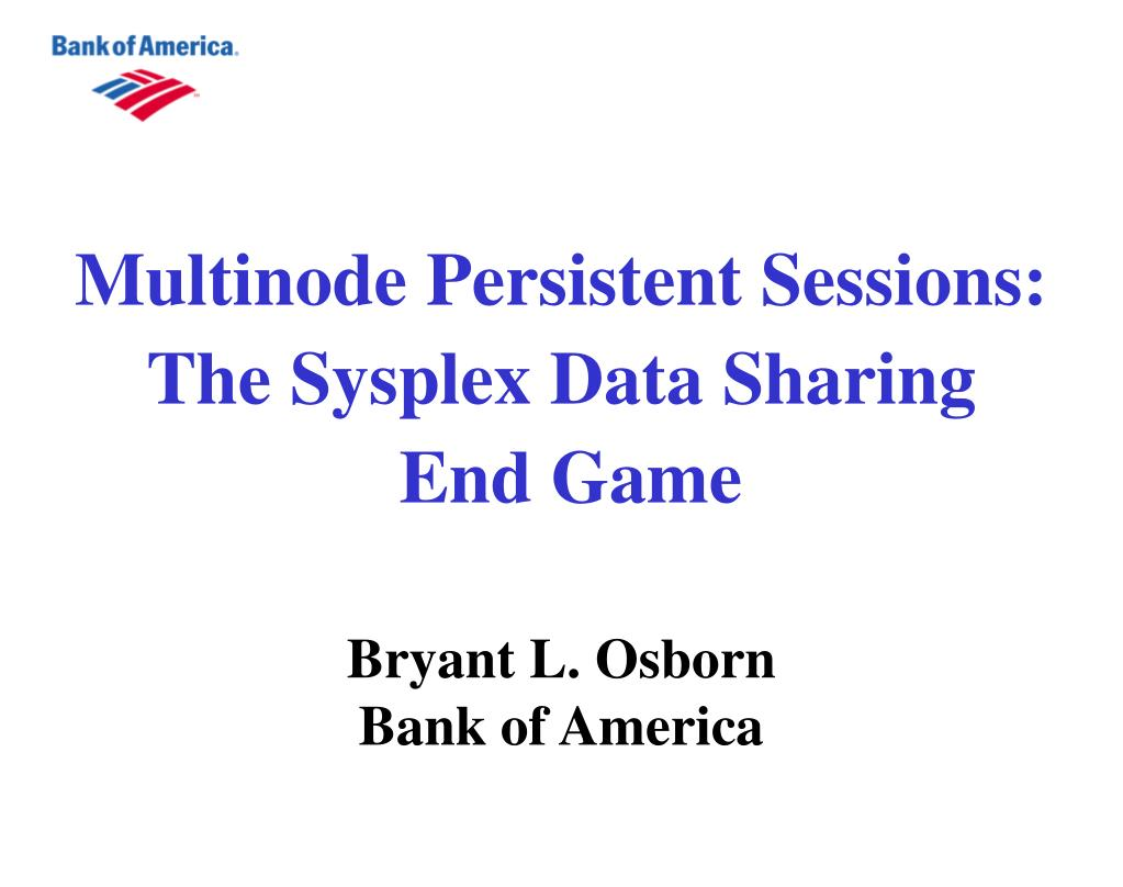 Multinode Persistent Sessions: The Sysplex Data Sharing