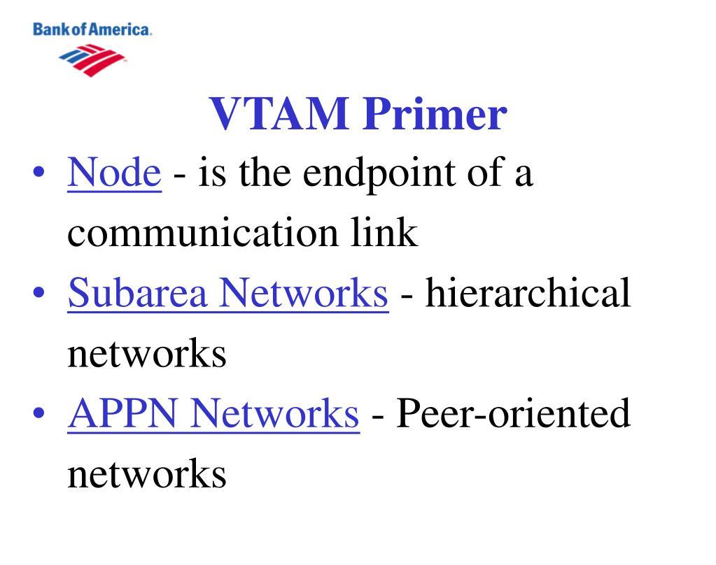 VTAM Primer