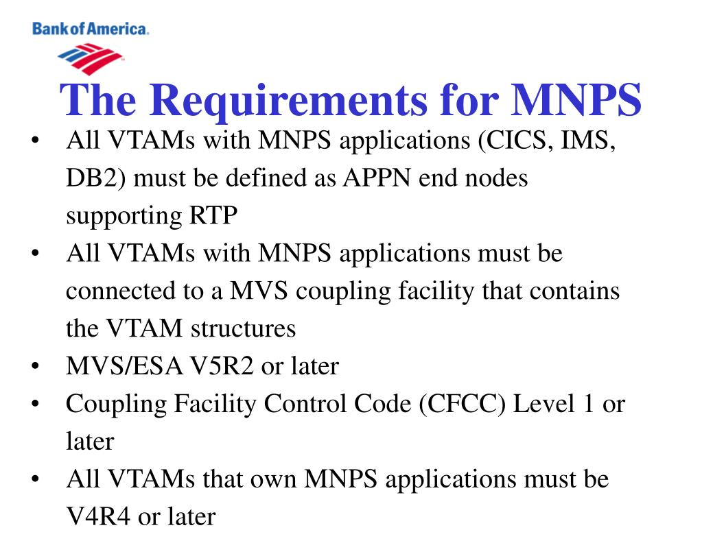 The Requirements for MNPS