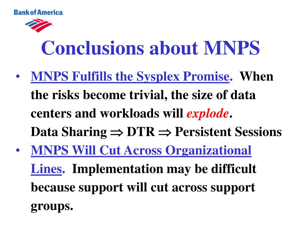 Conclusions about MNPS