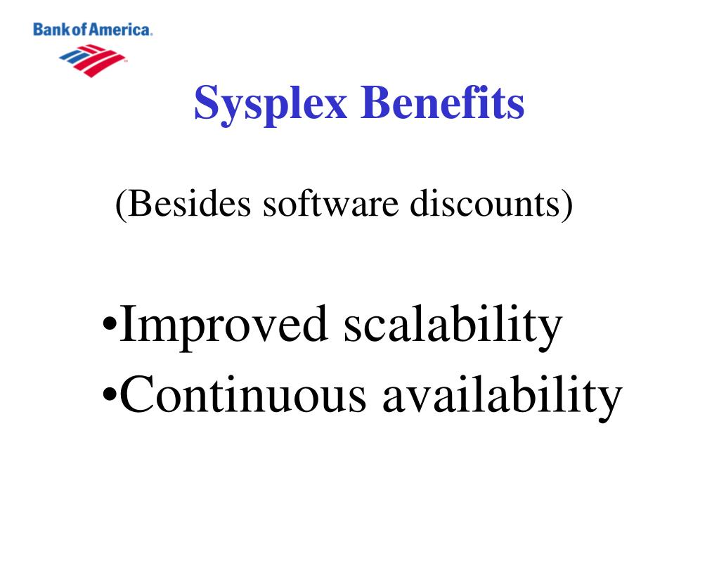 Sysplex Benefits