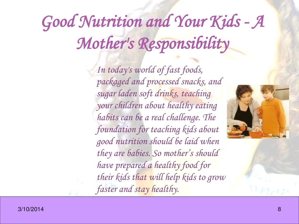 Good Nutrition and Your Kids - A Mother's Responsibility