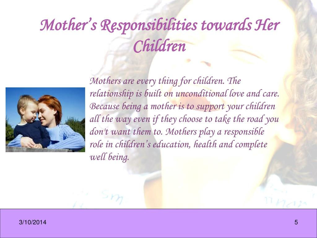Mother's Responsibilities towards Her Children