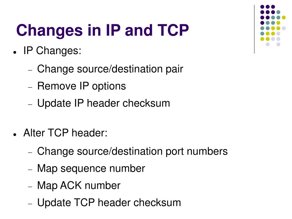 Changes in IP and TCP