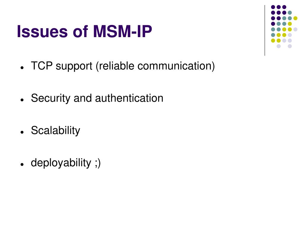 Issues of MSM-IP