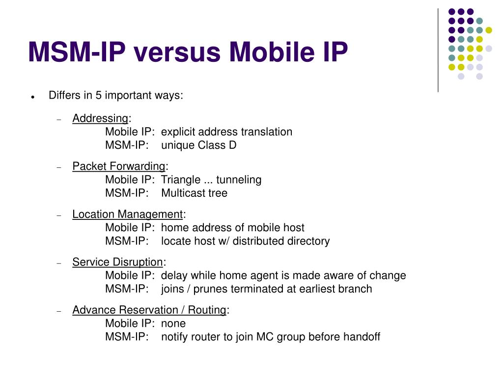MSM-IP versus Mobile IP
