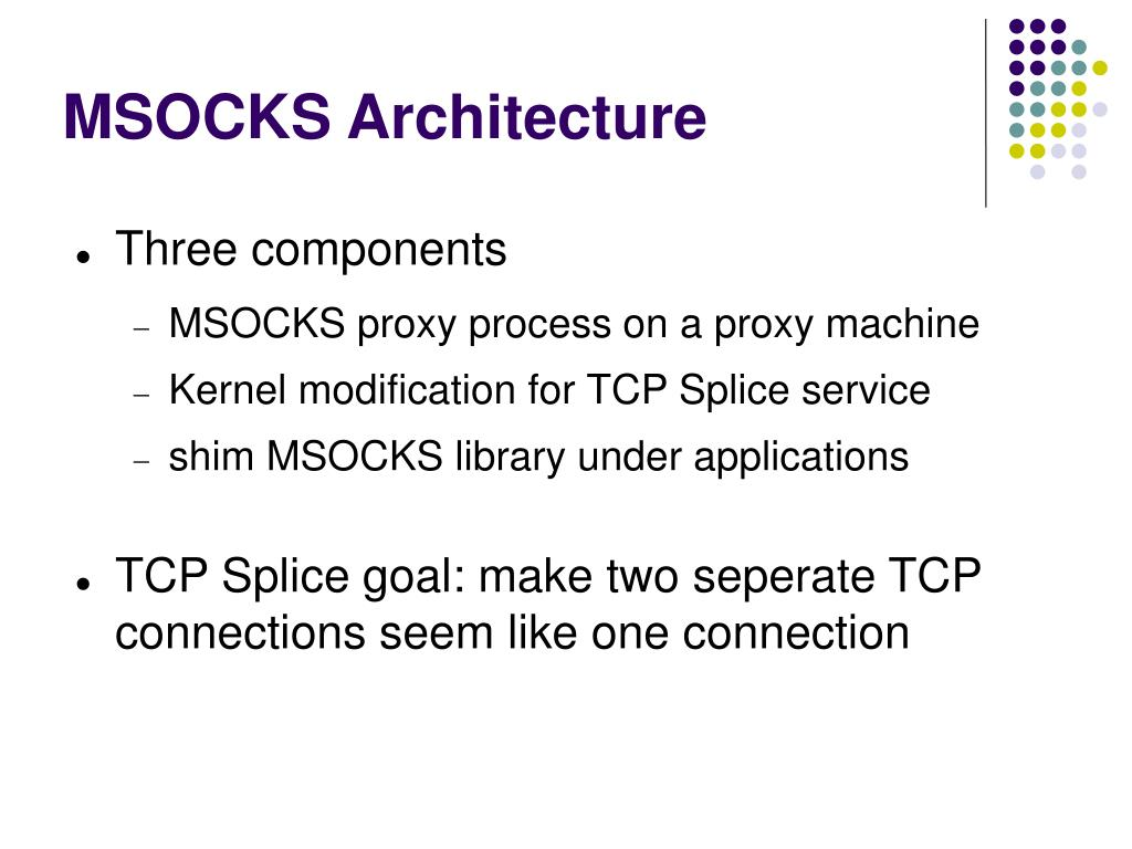 MSOCKS Architecture