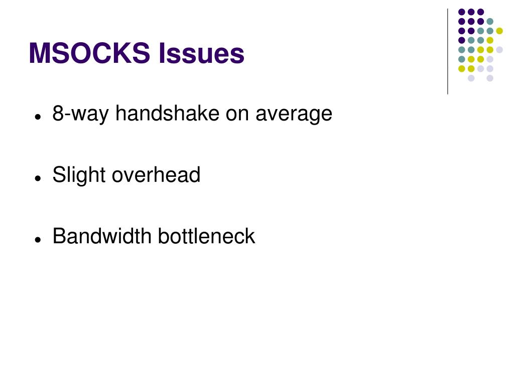 MSOCKS Issues