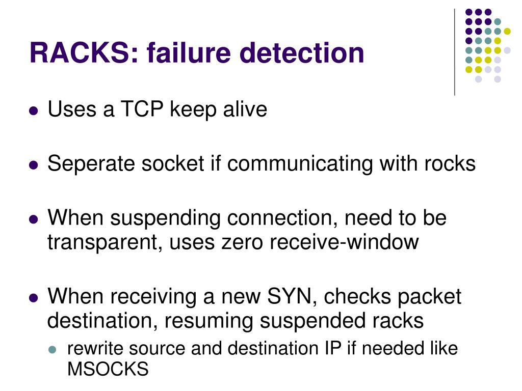 RACKS: failure detection