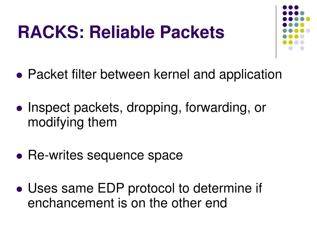 RACKS: Reliable Packets