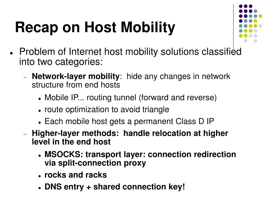 Recap on Host Mobility