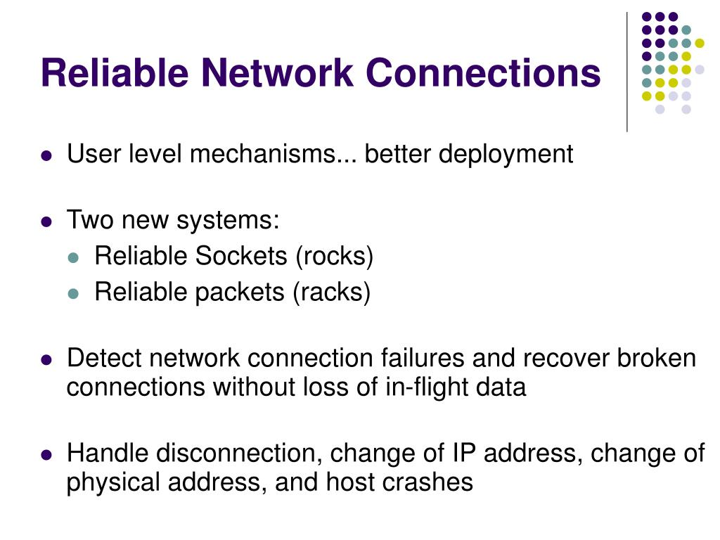 Reliable Network Connections