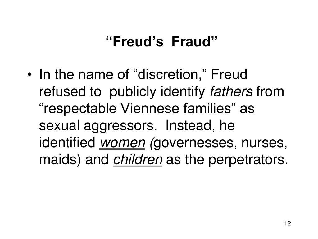 """""""Freud's  Fraud"""""""