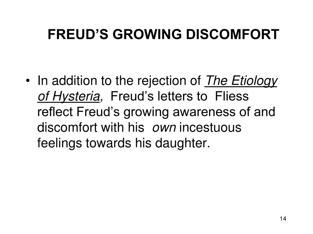 FREUD'S GROWING DISCOMFORT
