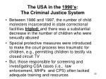 the usa in the 1990 s the criminal justice system