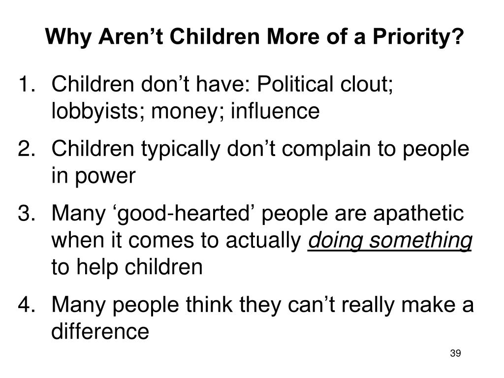 Why Aren't Children More of a Priority?
