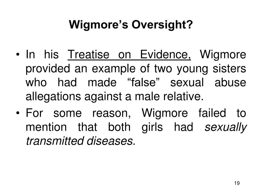 Wigmore's Oversight?