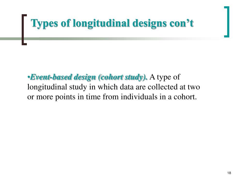Types of longitudinal designs con't