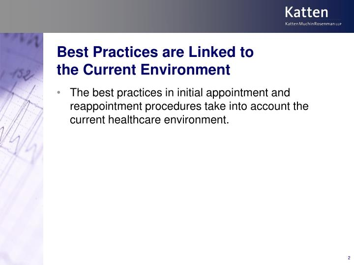 Best practices are linked to the current environment