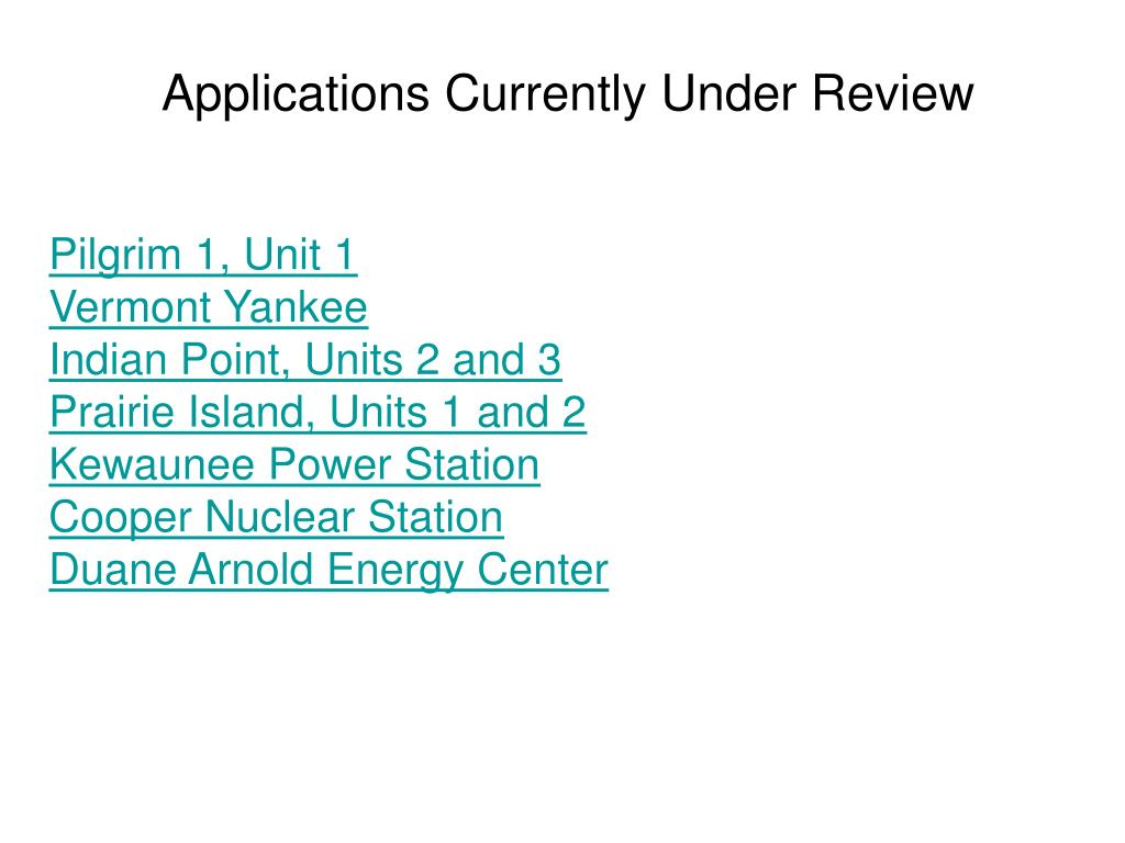 Applications Currently Under Review