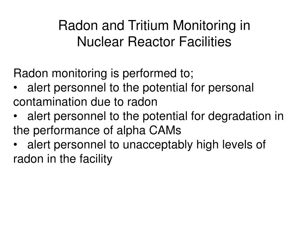 Radon and Tritium Monitoring in