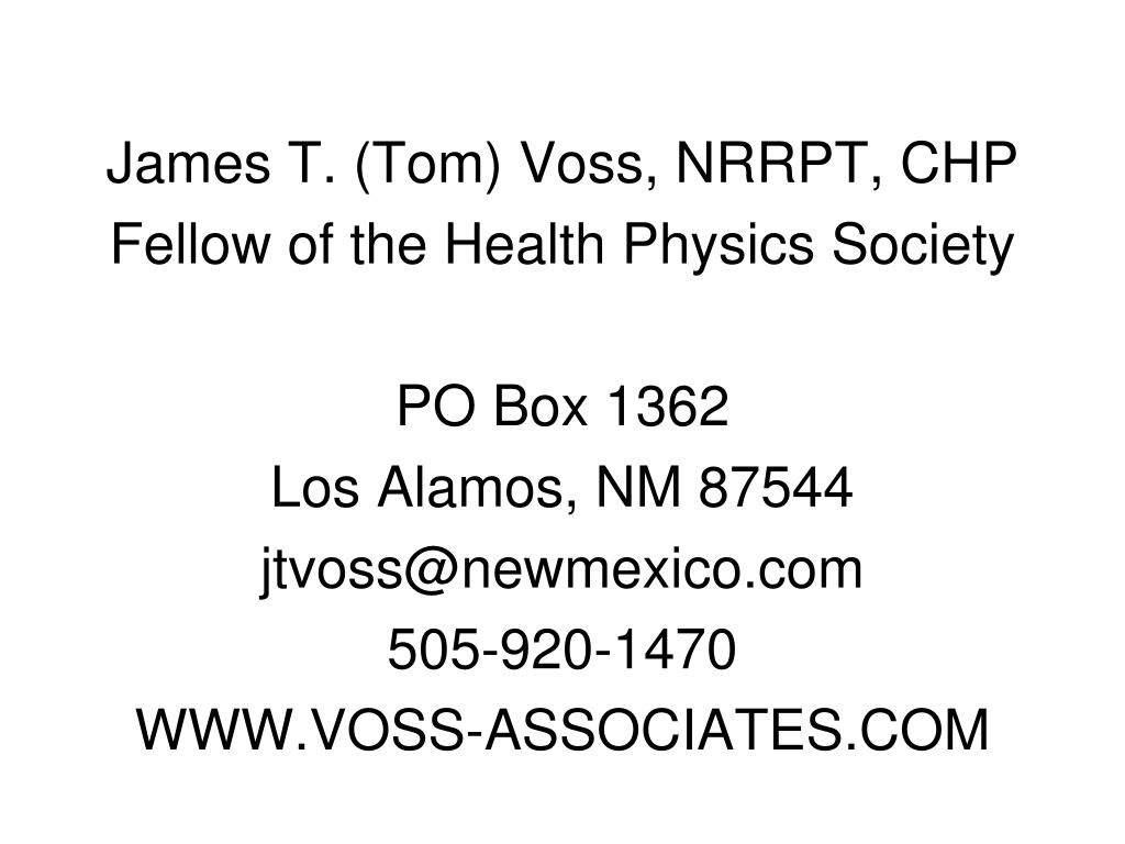 James T. (Tom) Voss, NRRPT, CHP