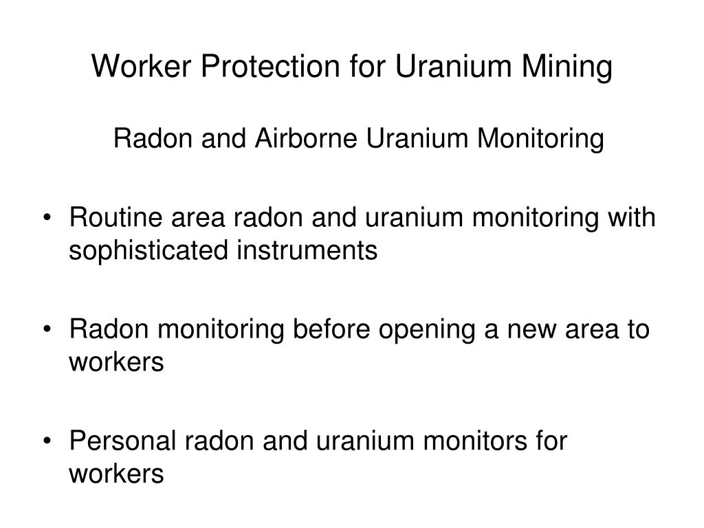 Worker Protection for Uranium Mining