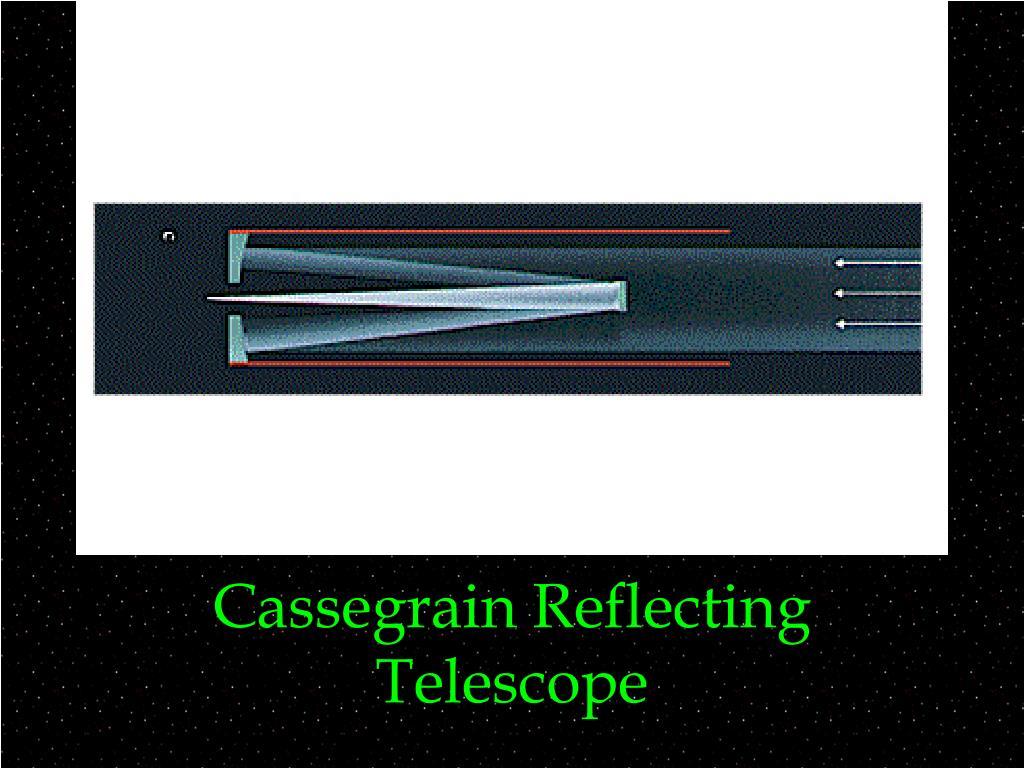 Cassegrain Reflecting Telescope