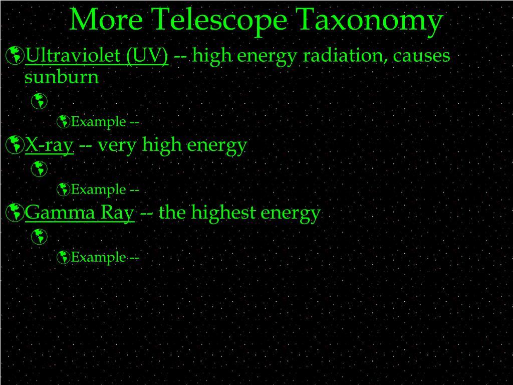 More Telescope Taxonomy