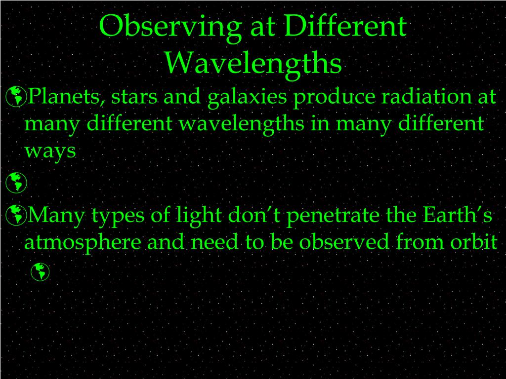 Observing at Different Wavelengths