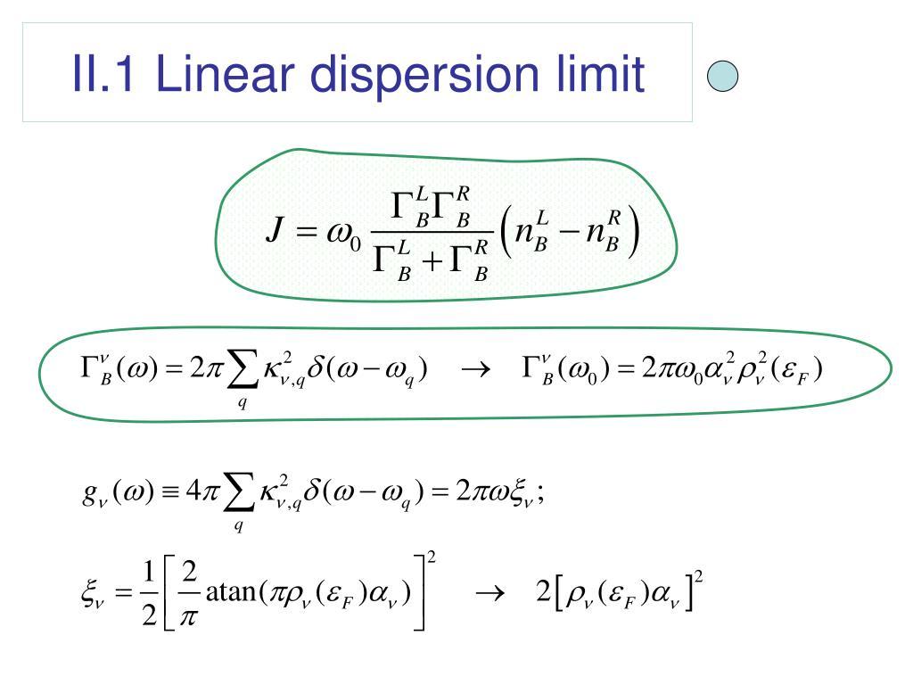 II.1 Linear dispersion limit